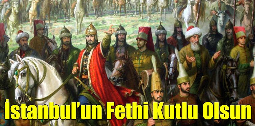 İstanbul'un Fethinin 563.Yılı Kutlu Olsun