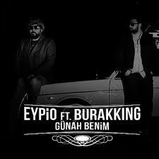 Eypio & Burak King – Günah Benim